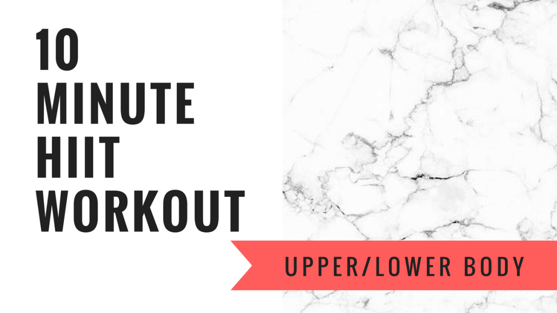 10 MINUTE HIIT WORKOUT